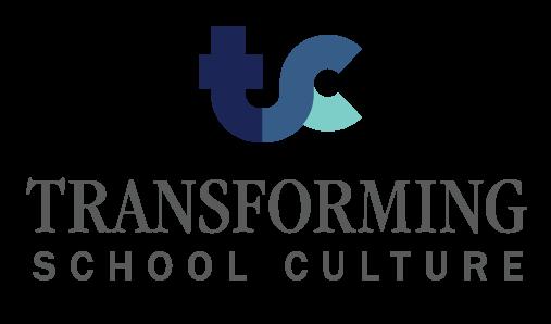 Transforming School Culture (TSC)