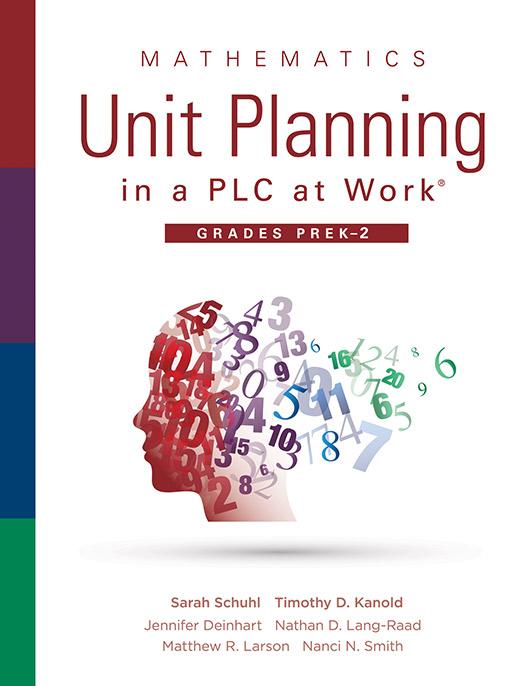 Mathematics Unit Planning in a PLC at Work®, Grades PreK–2