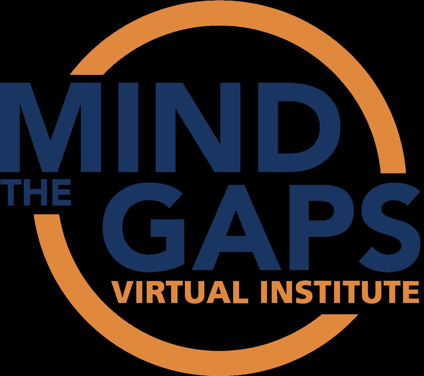 Mind the Gaps Virtual Institute