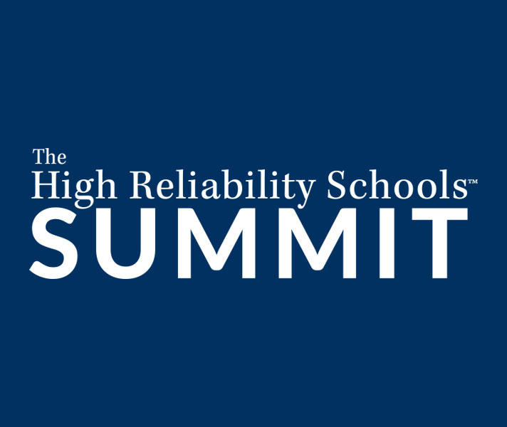 High Reliability Schools™ Virtual Summit