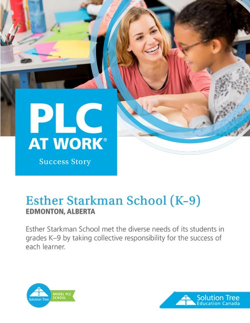 PLC Case Study: Esther Starkman School (K-9)