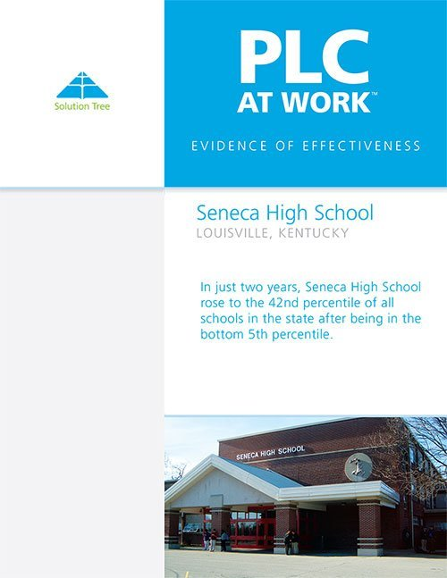 PLC Case Study: Seneca High School